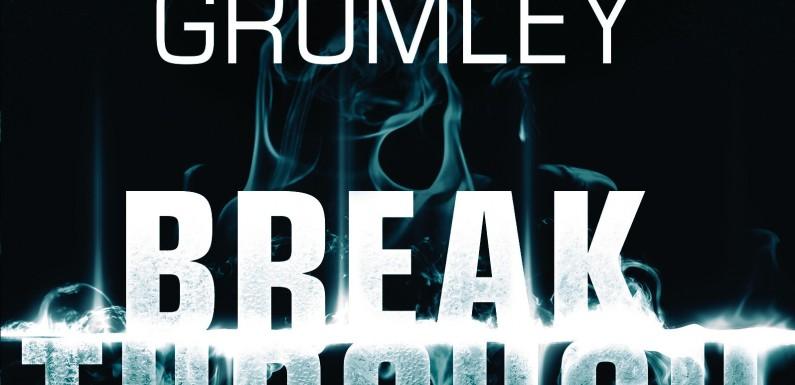 [REZENSION]: Michael Grumley: Breakthrough