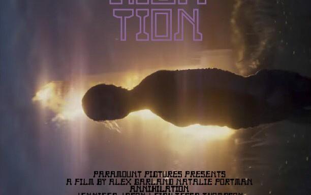 [TRAILER]: Annihilation (Auslöschung)