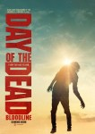Poster: Day of the Dead Bloodline