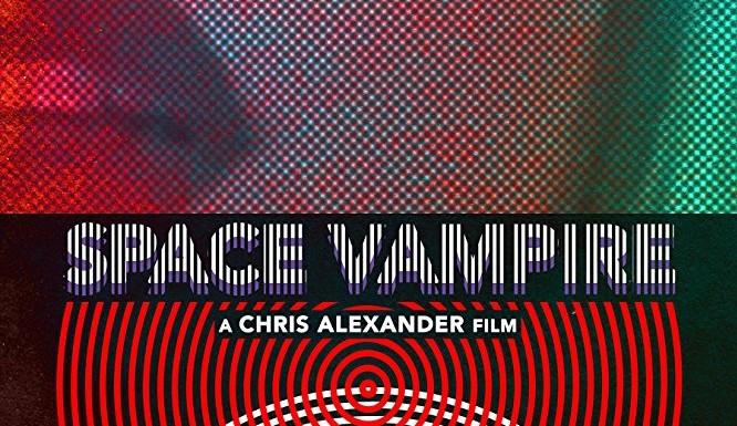 [TRAILER]: Space Vampire (Teaser)