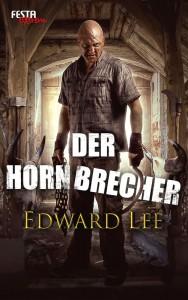 Cover: Edward Lee: Hornbrecher