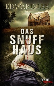 Cover: Edward Lee: Snuff Haus
