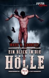 Cover: Wade Garrett: Blick i.d. Hölle Bd. 3