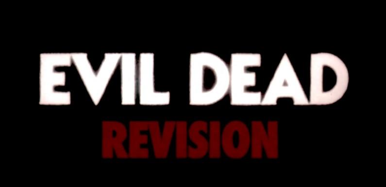 [KURZFILM]: Evil Dead – Revision