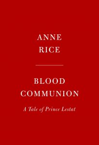 Cover: Anne Rice: Blood Communion