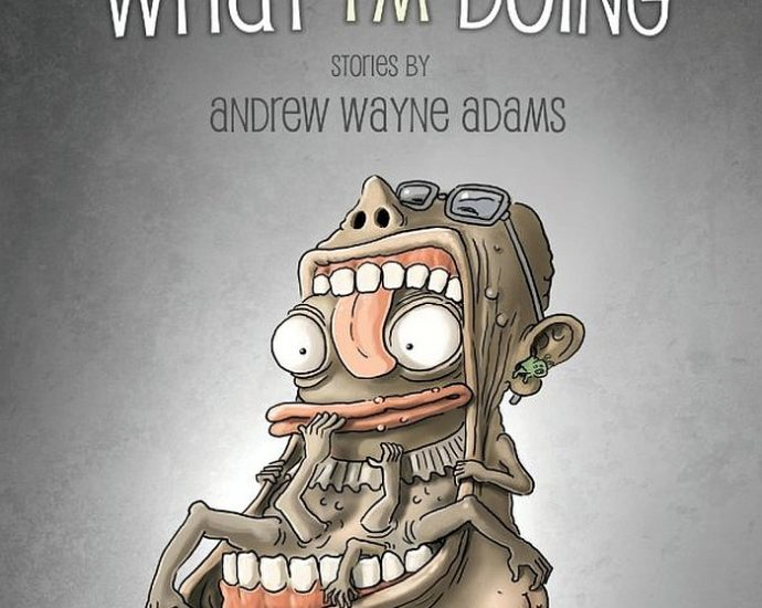 Cover: Andrew Wayne Adams: I Have No Idea What I'm Doing