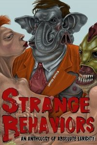 Cover: Strange Behaviors Anthology - Limitied Edition Cover