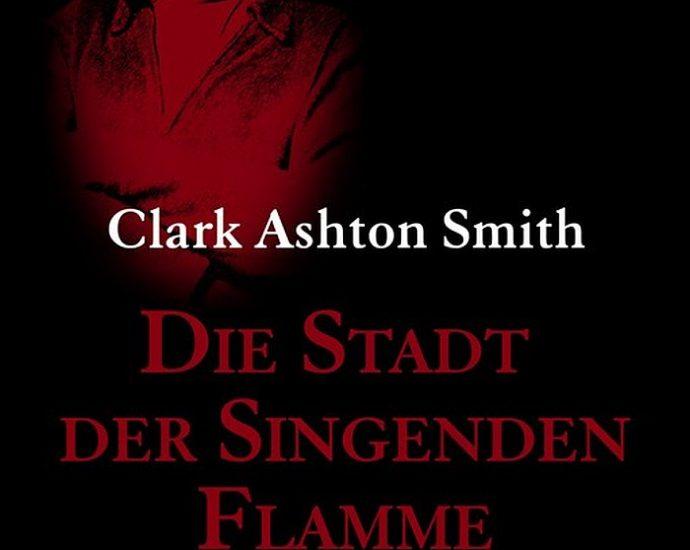 Cover: Festa: Clark Ashton Smith: Stadt d. singenden Flamme