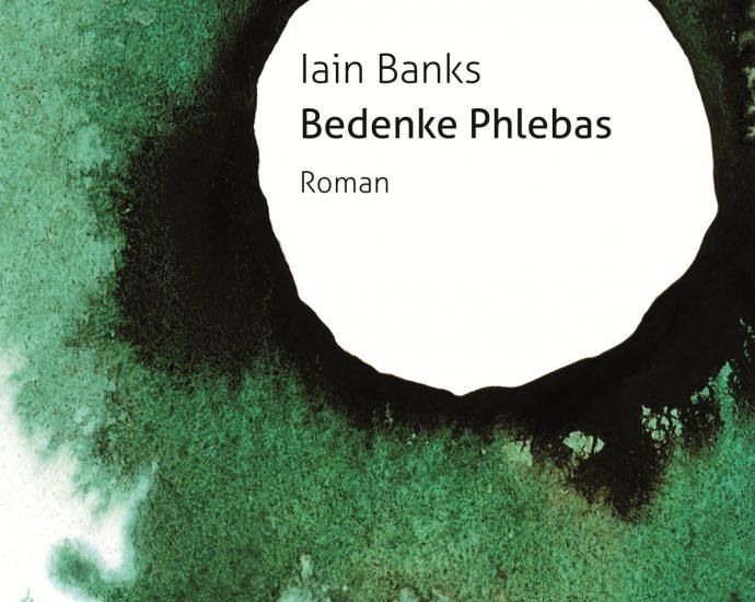 Cover: Iain M. Banks - Bedenke Phlebas