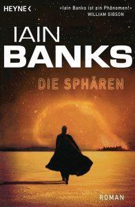 Cover: Iain M. Banks: Die Sphären