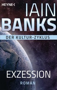 Cover: Iain M. Banks: Exzession