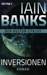 Cover: Iain M. Banks: Inversionen