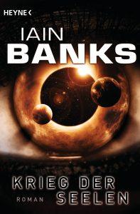 Cover: Iain M. Banks: Krieg der Seelen