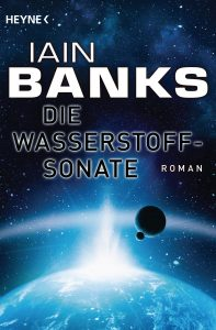 Cover: Iain M. Banks: Die Wasserstoffsonate