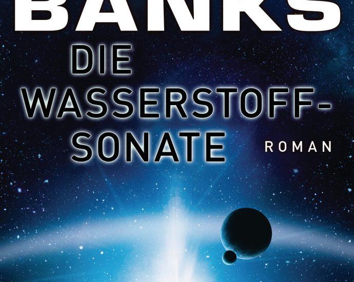 Cover: Iain M. Banks: Die Wasserstoffsonate
