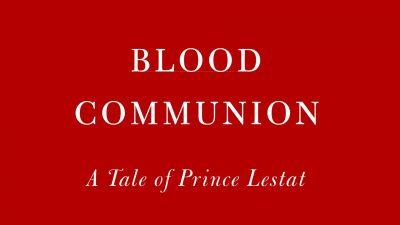 Coveraussschnitt: Anne Rice: Blood Communion