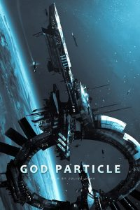 Poster: the Cloverfield Paradox (God Particle)