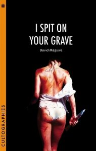 Cover: David Maguire: I Spit on your Grave