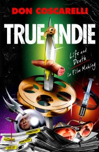 Cover: Don Coscarelli: True Indie