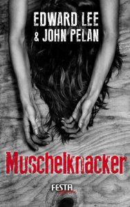 Cover Festa Verlag: Edward Lee: Muschelknacker
