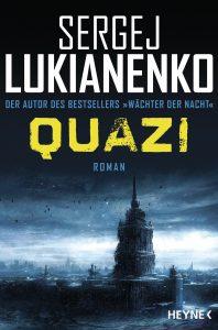 Cover: Sergej Lukianenko: Quazi (Bd. 1)