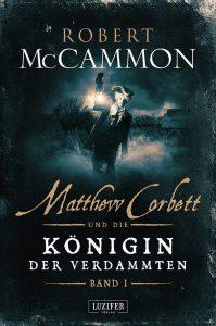 Cover Luzifer Verlag: Robert McCammon: Matthew Corbett 2 - Teil 1