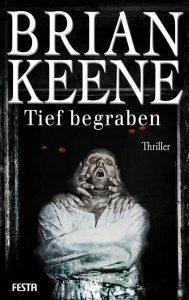 Cover Festa Verlag: Brian Keene: Tief begraben