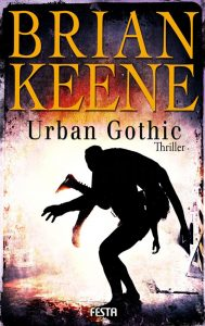 Cover Festa Verlag: Brian Keene: Urban Gothic