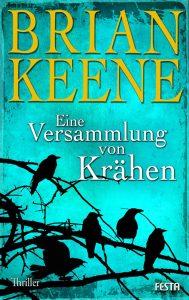 Cover Festa Verlag: Brian Keene: Eine Versammlung von Krähen