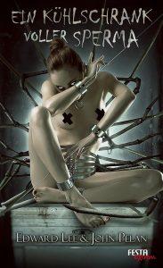 Cover Festa: Edward Lee: Ein Kühlschrank voller Sperma
