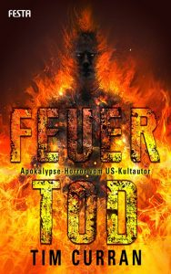 Cover Festa: Tim Curran: Feuertod