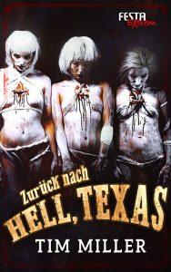 Cover Festa Verlag: Tim Miller: Zurück nach Hell, Texas