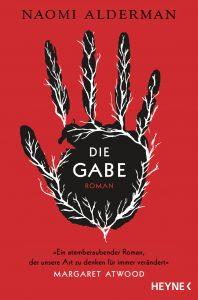 Cover Heyne Verlag: Naomi Alderman: Die Gabe