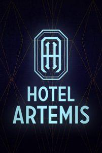 Filmposter: Hotel Artemis