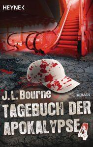 Cover Heyne: JL Bourne: Tagebuch der Apokalypse ...