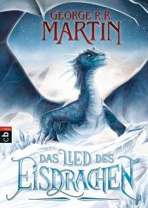 Cover: George R.r. Martin: Das Lied des Eisdrachen