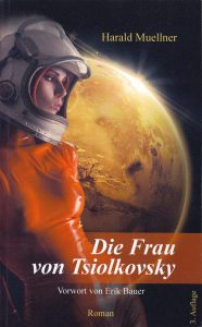 Cover: Harald Muellner: Die Frau von Tsiolkovsky