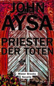 Cover: John Aysa: Priester der Toten