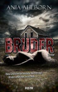 Cover: Festa: Ania Ahlborn: Bruder