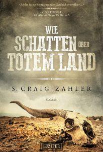Cover Luzifer: S. Craig Zahler: Wie Schatten über totem Land