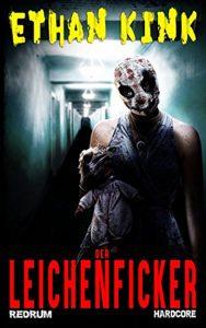 Cover: Redrum: Ethan Kink: Der Leichenficker