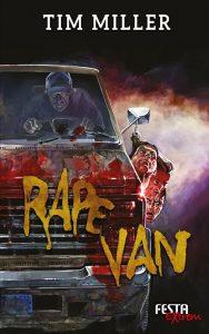 Cover Festa: Tim Miller: Rape Van