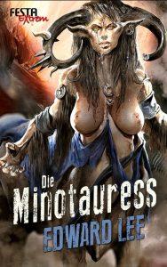 Cover: Edward Lee: Minotauress