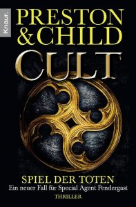 Cover Droemer Knaur: Preston & Child: Cult