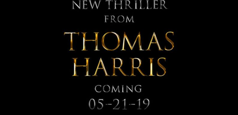 [THOMAS HARRIS]: Neuer Thriller