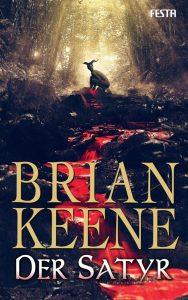 Cover: Festa Verlag, Brian Keene: Der Satyr
