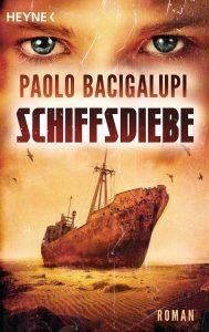 Cover Heyne: Paolo Bacigalupi: Schiffsdiebe