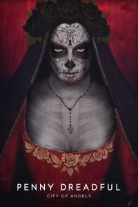 Poster Penny Dreadful: City of Angels
