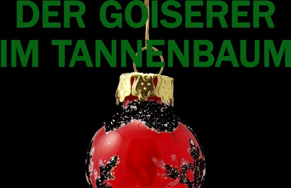 [FREE STUFF]: Der Goiserer im Tannenbaum