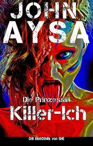 Cover: John Aysa: Killer-Ich